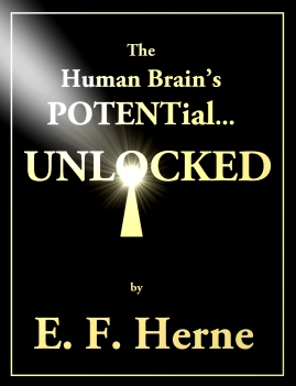The Human Brains POTENTial...Unlocked 7